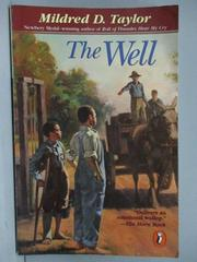 【書寶二手書T1/原文小說_MQE】The Well_Mildred D. Taylor
