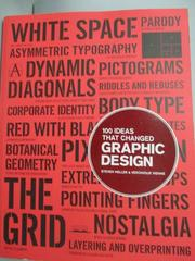 【書寶二手書T5/設計_ZEG】100 Ideas That Changed Graphic Design_Heller