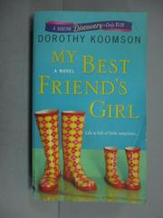 【書寶二手書T8/原文小說_IPK】My Best Friend's Girl_Koomson, Dorothy