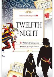 Twelfth Night: Timeless Shakespeare 10 (25K彩色+1MP3)