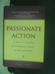 【書寶二手書T8/心靈成長_OLX】Passionate Action_Gray, Doug