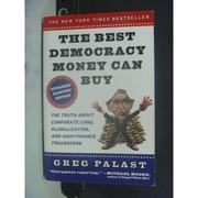 【書寶二手書T4/社會_OGQ】The Best Democracy Money Can Buy