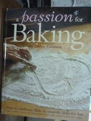 【書寶二手書T8/餐飲_PHO】A Passion for Baking_Marcy Goldman