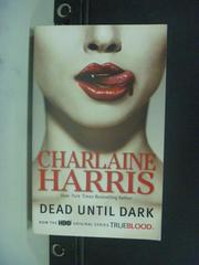 【書寶二手書T3/原文小說_KFY】Dead Until Dark_Harris, Charlaine
