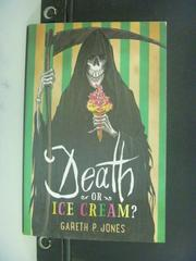 【書寶二手書T3/原文小說_ONM】Death or Ice Cream_Gareth P. Jones