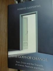 【書寶二手書T7/原文書_QGK】The Gods of Change_Howard