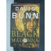 【書寶二手書T9/原文小說_OLU】The Black Madonna_Davis Bunn