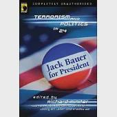 Jack Bauer for President: Terrorism and Politics in 24