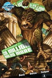Ray Harryhausen Presents: 20 Million Miles More