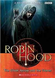 Scholastic ELT Readers Level 2: Robin Hood: The Silver Arrow and the Slaves with