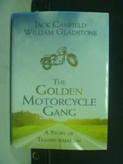 【書寶二手書T6/原文書_HHD】The Golden Motorcycle Gang_William