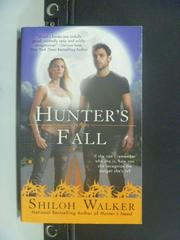 【書寶二手書T7/原文小說_GRX】Hunter's Fall _Shiloh Walker