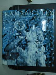 【書寶二手書T4/歷史_ZHE】KANSAS CITY_HALLMARK