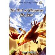 CRS:The bird of hapiness & The Jewel (Level 1) Book 1 幸福之鳥/珠寶