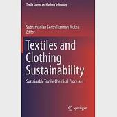 Textiles and Clothing Sustainability: Sustainable Textile Chemical Processes