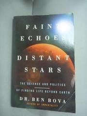 【書寶二手書T4/原文小說_HHA】Faint Echoes, Distant Stars: the Science a