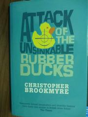 【書寶二手書T7/原文書_QEZ】Attack of the Unsinkable Rubber Ducks
