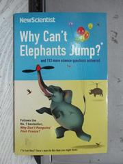 【書寶二手書T7/原文書_NSR】Why Can't Elephants Jump?_New Scientist