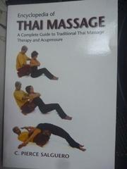 【書寶二手書T4/美容_LMN】Encyclopedia of Thai Massage_C. Pierce
