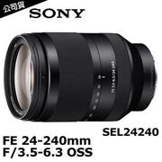 SONY FE 24-240mm F3.5-6.3 OSS (SEL24240) (公司貨)-加送AA-1900火箭吹球+拭鏡筆