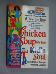 【書寶二手書T1/心靈成長_KHN】Chicken Soup for the Kid's Soul