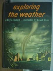 【書寶二手書T6/科學_QAL】exploring the weather
