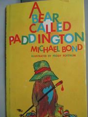 【書寶二手書T1/繪本_HSY】A Bear Called Paddington_Michael Bond