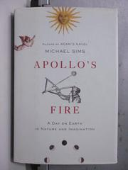 【書寶二手書T7/原文書_OCY】Apollo's Fire_Michael Sims