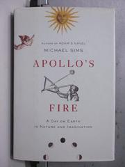 【書寶二手書T5/原文書_OCY】Apollo's Fire_Michael Sims
