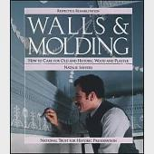 Walls & Molding: How to Care for Old and Historic Wood and Plaster