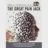 The Great Pain Jack: A Self-Help Mapping Tool to Assist You and Your Physician in Making an Accurate Diagnosis and Appropriate T