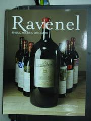 【書寶二手書T3/收藏_ZHD】RAVENEL_FINEST AND RAREST WINES_2013/6/1