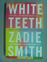 【書寶二手書T7/原文小說_INY】White Teeth_Zadie Smith, Zadie Smith