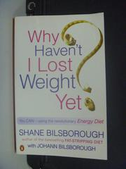 【書寶二手書T5/美容_KGZ】Why Haven't I Lost Weight Yet