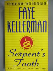 【書寶二手書T6/原文小說_ICM】Serpent's Tooth_Faye Kellerman
