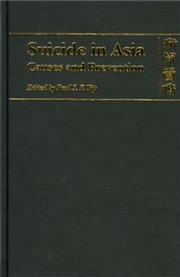 Suicide in Asia : Causes and Prevention