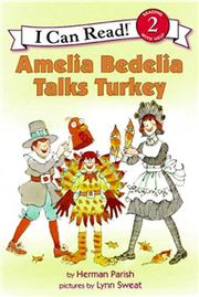 An I Can Read Book Level 2: Amelia Bedelia Talks Turkey