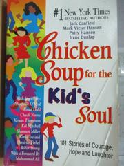 【書寶二手書T9/家庭_ZKD】Chicken soup for the kid's soul_1998