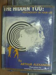 【書寶二手書T3/原文書_PAW】The hidden you-Psychology in your life1962