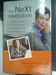 【書寶二手書T7/財經企管_ZJW】The Next Revolution: What Gen X Women_Shel