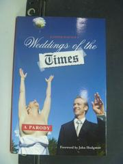 【書寶二手書T3/原文書_KHX】Weddings of the Times: A Parody