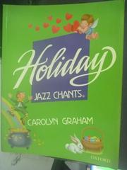 【書寶二手書T2/少年童書_QIJ】Holiday Jazz Chants_Carolyn Graham