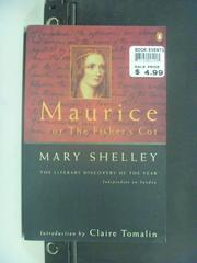 【書寶二手書T7/原文小說_JKT】Maurice, or the Fisher's Cot_Mary Shelley