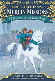 Magic Tree House(#36): Merlin Missions #8: Blizzard of the Blue Moon