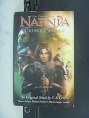 【書寶二手書T4/原文小說_ONO】Prince Caspian: The Return to Narnia
