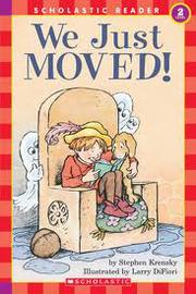 Scholastic Reader Level 2:We Just Moved!
