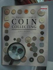 【書寶二手書T1/收藏_ZJC】The Beginner's Guide to Coin Collecting_James Alexander Mackay