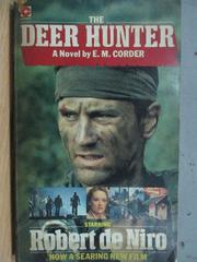 【書寶二手書T8/原文小說_MPP】The Deer Hunter_E.M.Corder