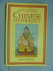 【書寶二手書T5/原文小說_ZBR】Chinese Mythology_Derek Walters