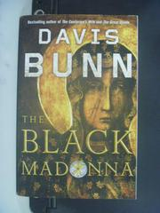 【書寶二手書T3/原文小說_OLU】The Black Madonna_Davis Bunn